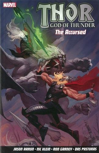 9781846535758: Thor God Of Thunder Volume 3: The Accursed