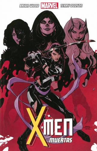 9781846535925: X-Men: Muertas Volume 2