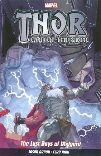 9781846536038: Thor God Of Thunder Vol.4: The Last Days Of Midgard