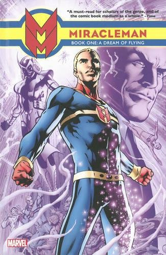 9781846536212: Miracleman, Book 1: A Dream Of Flying