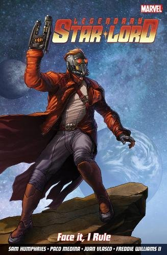 9781846536342: The Legendary Starlord: Face it, I Rule Volume 1
