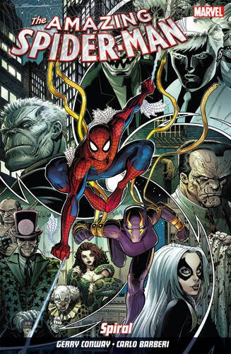 Amazing Spider-Man Vol. 5: Spiral: Gerry Conway, Carlo Barberi
