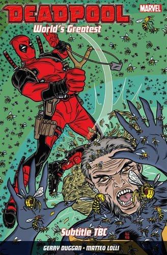 9781846537677: Deadpool: World's Greatest Vol. 3: The End Of An Error