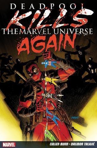 9781846538629: Deadpool Kills The Marvel Universe Again