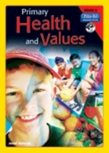 Primary Health and Values: Ages 5-6 Years Book A: Harrold, Jenni