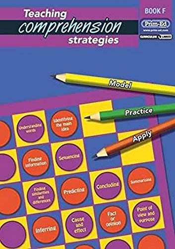 Teaching Comprehension Strategies: Bk. F: Developing Reading Comprehension Skills