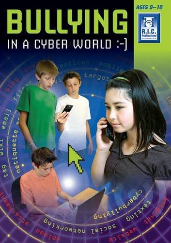 Bullying in the Cyber Age Middle: Prim-Ed Publishing