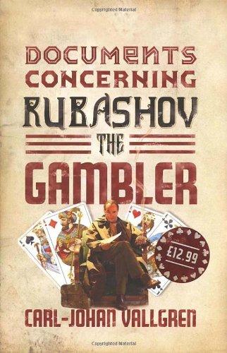 Documents Concerning Rubashov the Gambler: Carl-Johan Vallgren