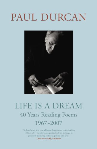 9781846550249: Life is a Dream: 40 Years Reading Poems, 1967 - 2007