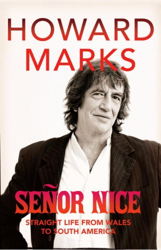 9781846550386: Senor Nice: Strange Life from Wales to South America