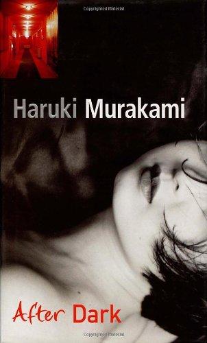After Dark: Murakami, Haruki