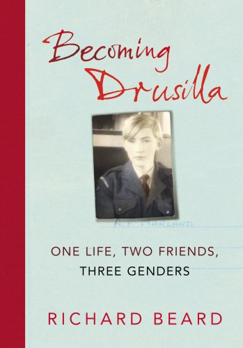 9781846550676: Becoming Drusilla: One Life, Two Friends, Three Genders