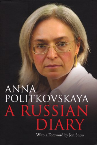 9781846551024: A Russian Diary: With a Foreword by Jon Snow