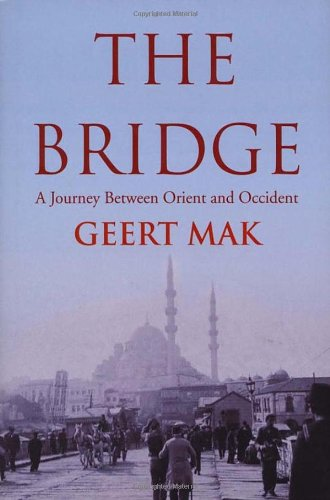9781846551383: The Bridge: A Journey Between Orient and Occident