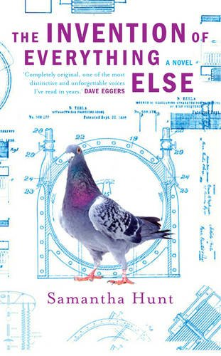 9781846551932: 'INVENTION OF EVERYTHING ELSE, THE'