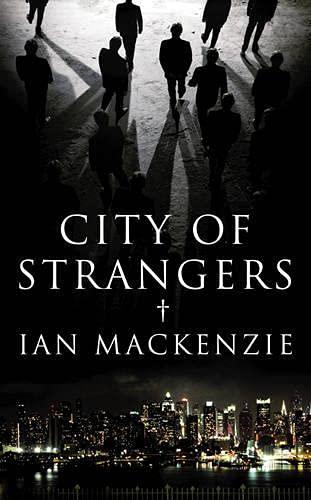 9781846552526: City of Strangers