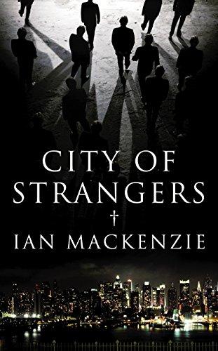 9781846552533: City of Strangers
