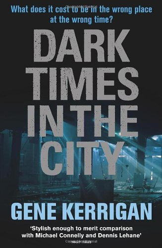 9781846552557: Dark Times in the City
