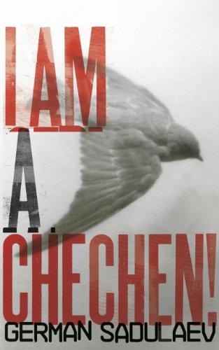 9781846552632: I Am a Chechen!