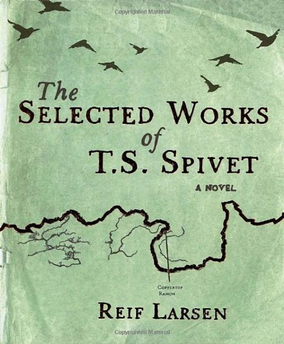 9781846552779: The Selected Works of T.S. Spivet