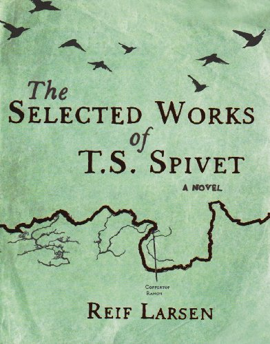 9781846552786: The Selected Works of T.S. Spivet
