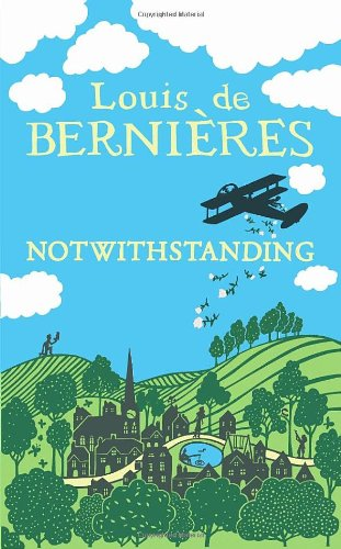 9781846553301: Notwithstanding: Stories from an English Village