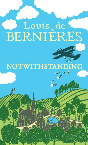 9781846553318: Notwithstanding: Stories from an English Village