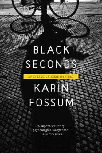 9781846553363: BLACK SECONDS [Black Seconds ] BY Fossum, Karin(Author)Paperback 10-Aug-2009