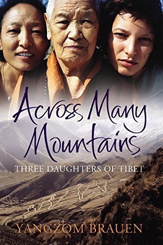 9781846553448: Across Many Mountains: Three Daughters of Tibet
