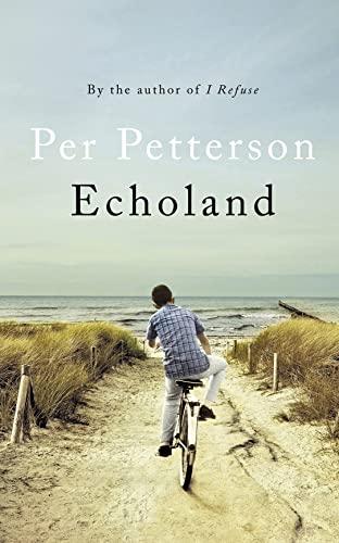 Echoland (Hardcover): Per Petterson