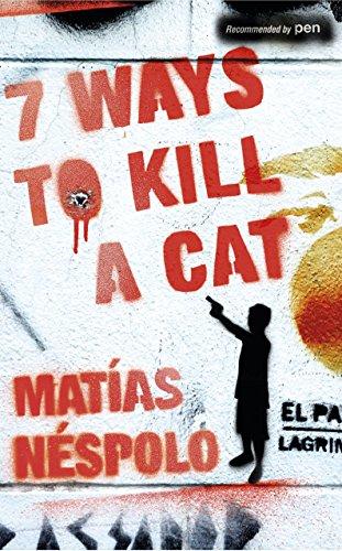 9781846554506: Seven Ways to Kill a Cat