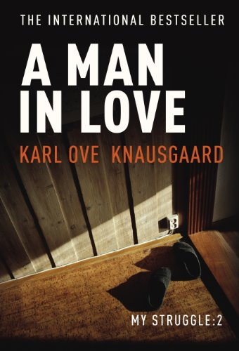 9781846554698: A Man in Love: My Struggle Book 2 (Knausgaard)