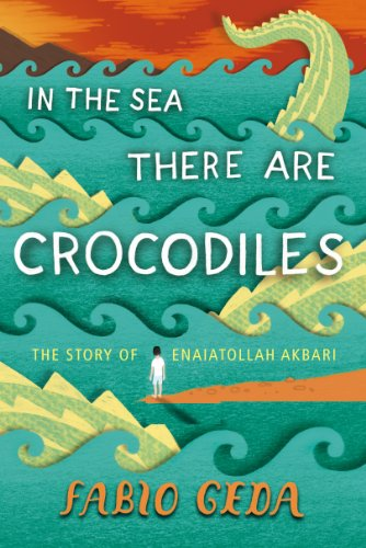 9781846554766: In the Sea There are Crocodiles: The True Story of Enaiatollah Akbari