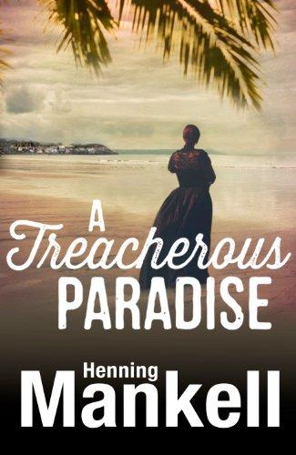 9781846556241: A Treacherous Paradise