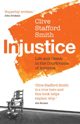 9781846556258: Injustice: Life and Death in the Courtrooms of America