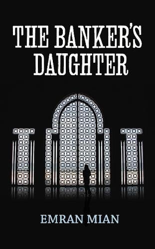 9781846556265: The Banker's Daughter