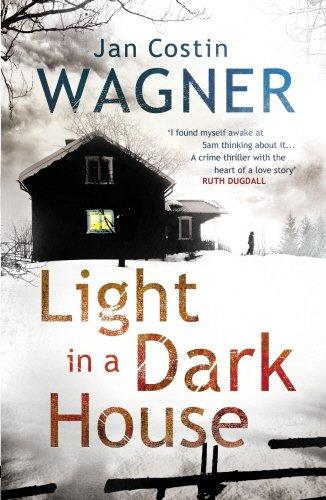 Light in a Dark House (Detective Kimmo Joentaa): Wagner, Jan Costin