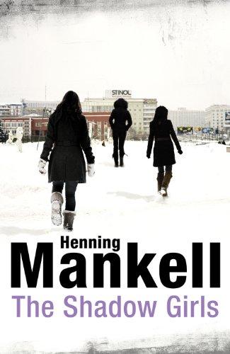 The Shadow Girls: Henning Mankell