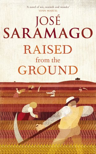 Raised From The Ground: Jose Saramago