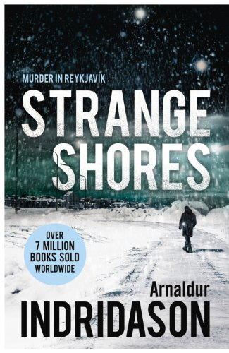 9781846557118: Strange Shores (Reykjavik Murder Mysteries 9)