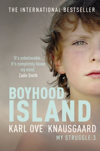 Book Three: Boyhood Island: My Struggle (Signed First U.K. Edition): Karl Ove Knausgaard