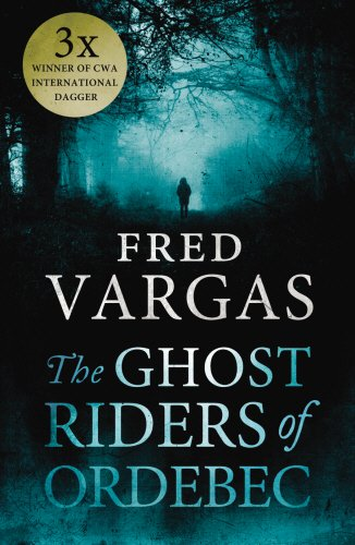9781846557361: Ghost Riders of Ordebec, The A Commissaire Adamsberg novel