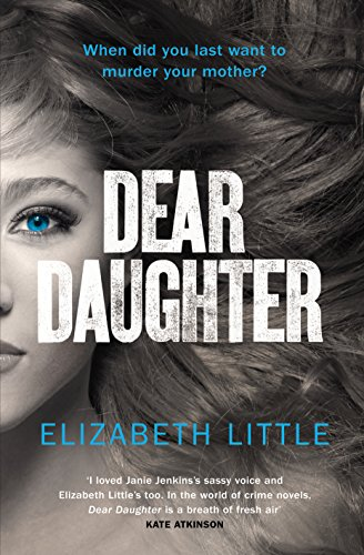9781846558177: Dear Daughter