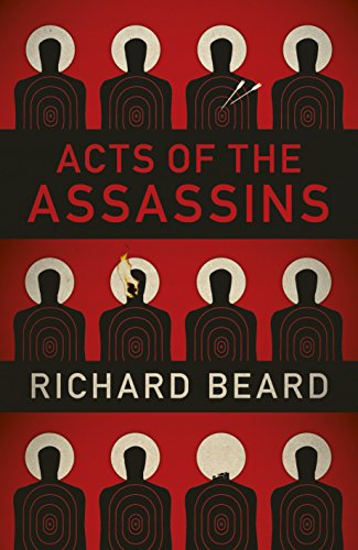 9781846558399: Acts of the Assassins