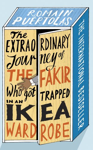 9781846558405: The Extraordinary Journey of the Fakir Who Got Trapped in an Ikea Wardrobe