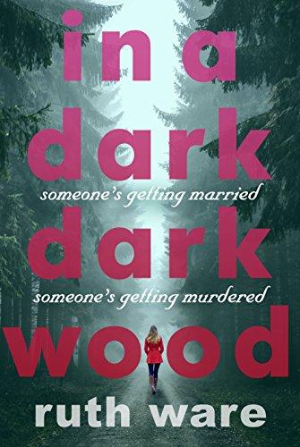 9781846558917: In a Dark, Dark Wood