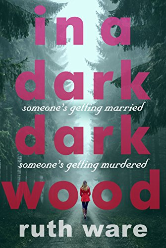 IN A DARK DARK WOOD - SIGNED FIRST EDITION FIRST PRINTING