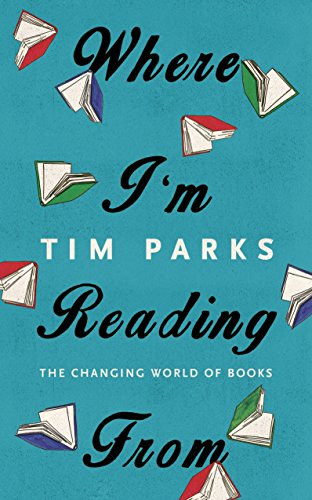 9781846559037: Where I'm Reading From: The Changing World of Books