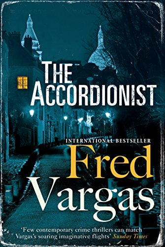 The Accordionist: Fred Vargas