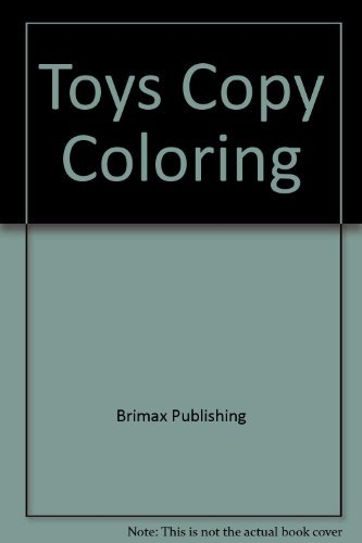 Toys Copy Coloring: Brimax Publishing